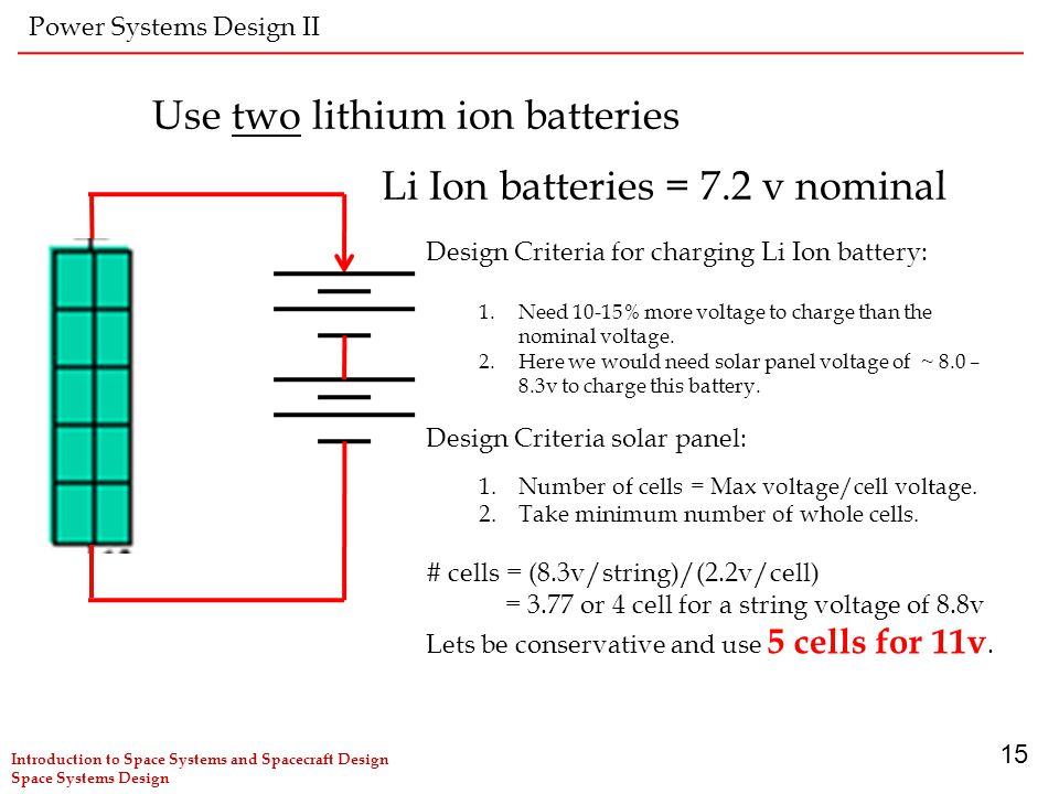 Use two lithium ion batteries
