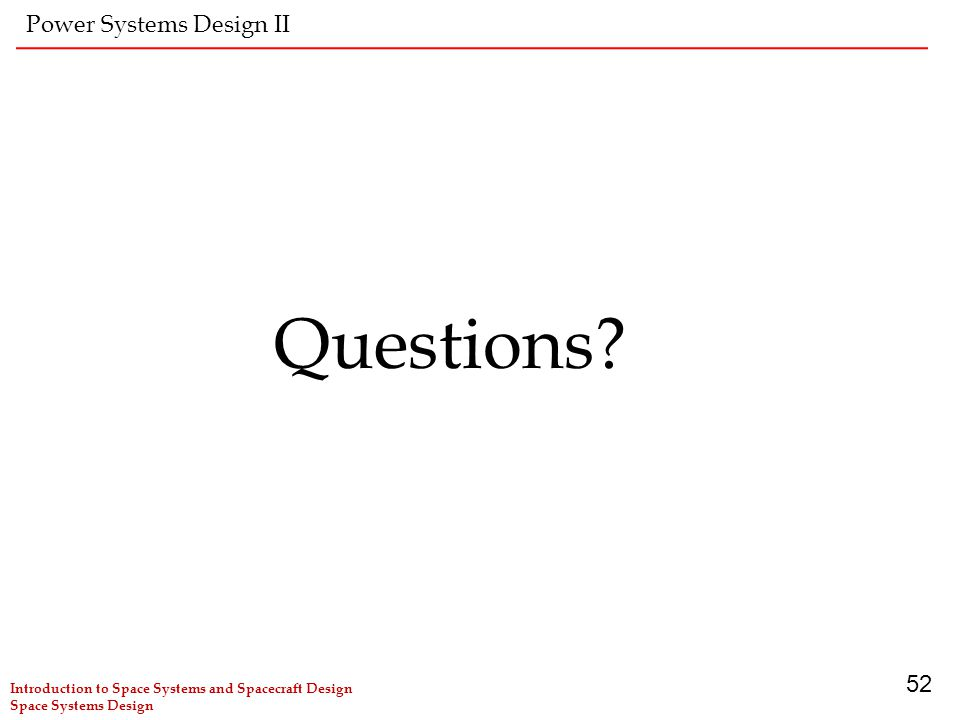 Questions Power Systems Design II 52