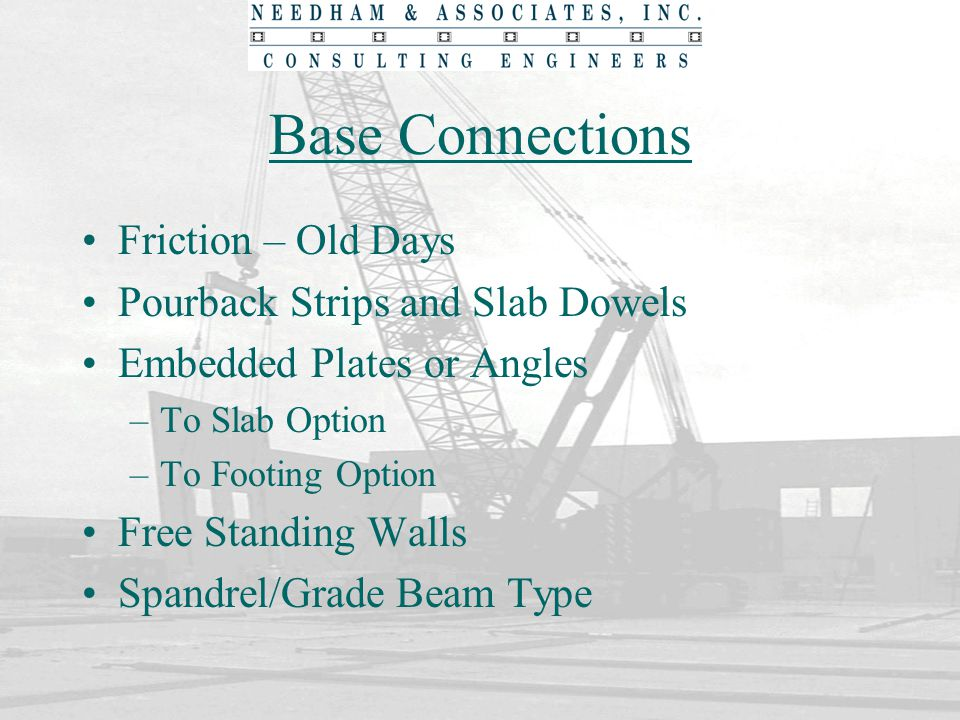 Base Connections Friction – Old Days Pourback Strips and Slab Dowels