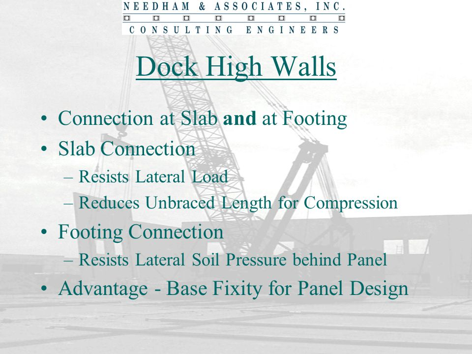 Dock High Walls Connection at Slab and at Footing Slab Connection