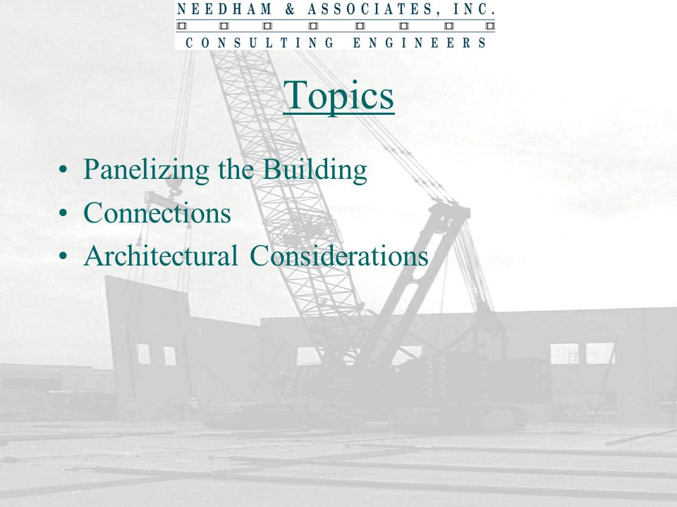 Topics Panelizing the Building Connections