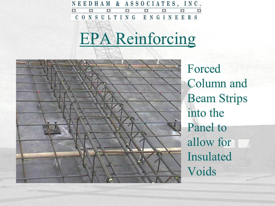 EPA Reinforcing Forced Column and Beam Strips into the Panel to allow for Insulated Voids