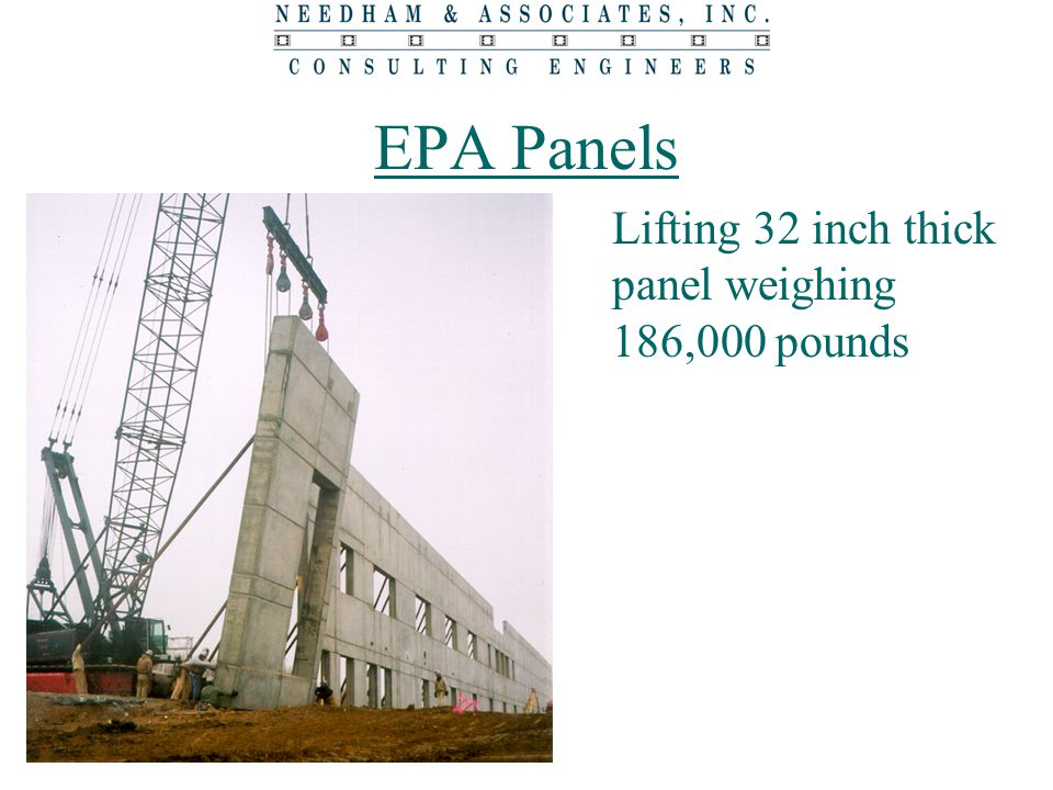 EPA Panels Lifting 32 inch thick panel weighing 186,000 pounds