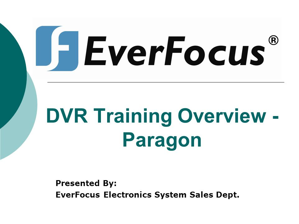 DVR Training Overview - Paragon