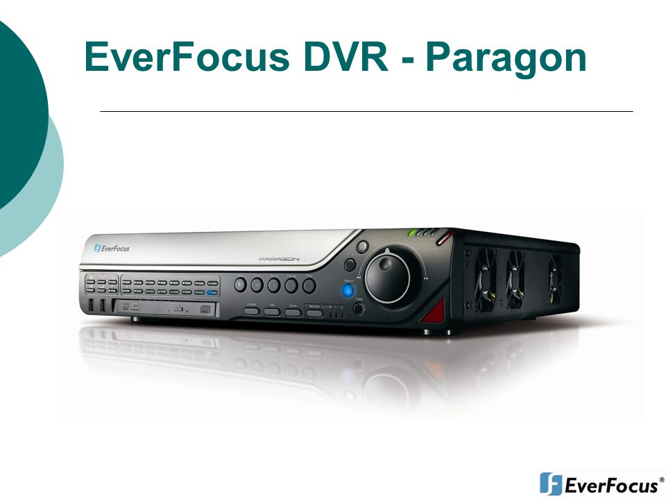EverFocus DVR - Paragon