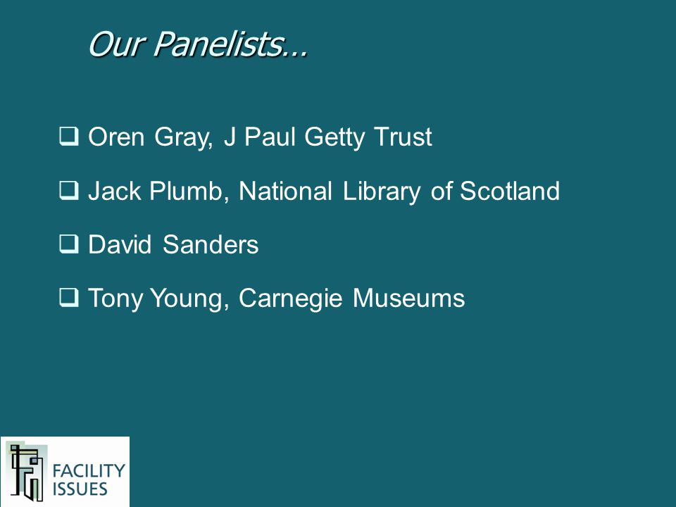 Our Panelists… Oren Gray, J Paul Getty Trust