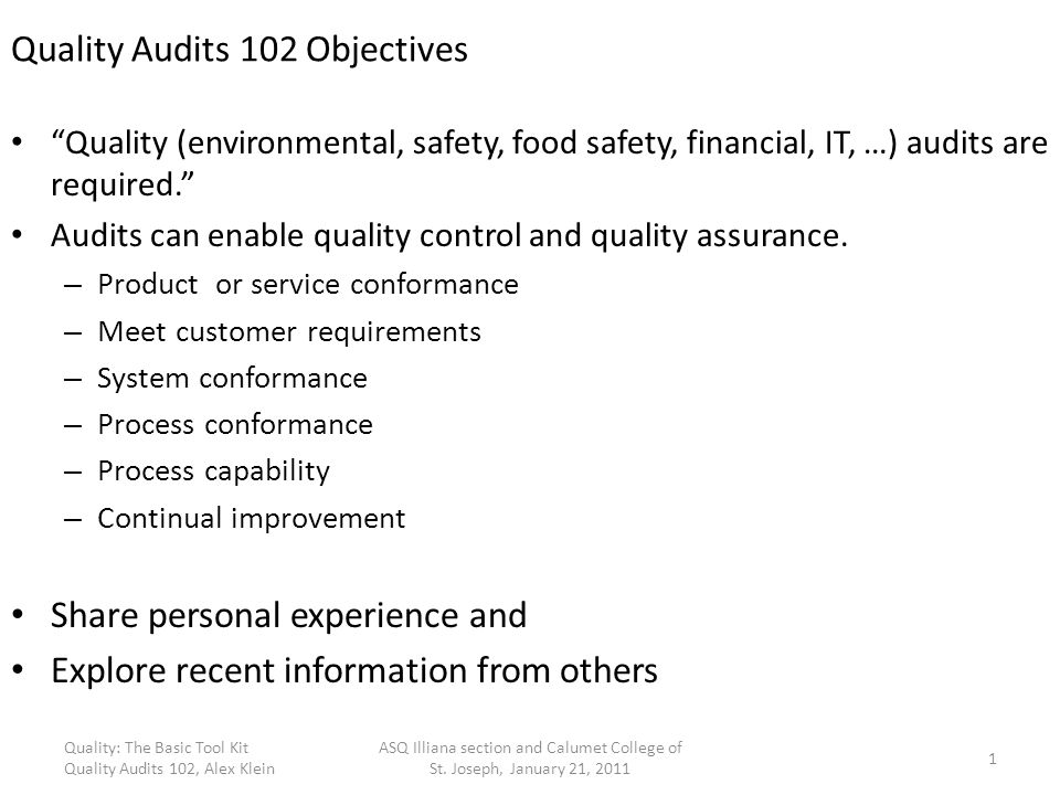Quality Audits 102 Objectives