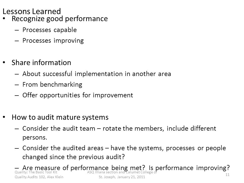Lessons Learned Recognize good performance Share information