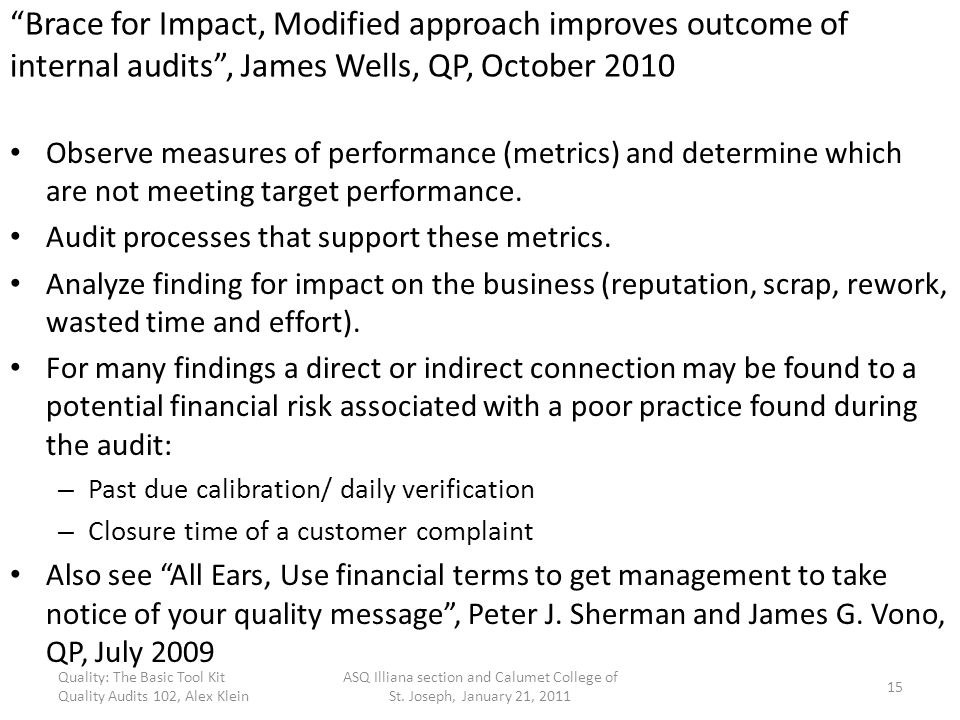 Brace for Impact, Modified approach improves outcome of internal audits , James Wells, QP, October 2010