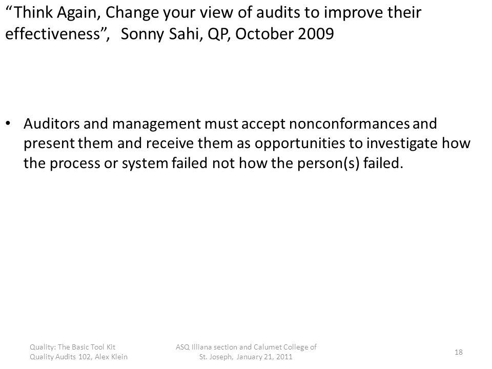 Think Again, Change your view of audits to improve their effectiveness , Sonny Sahi, QP, October 2009