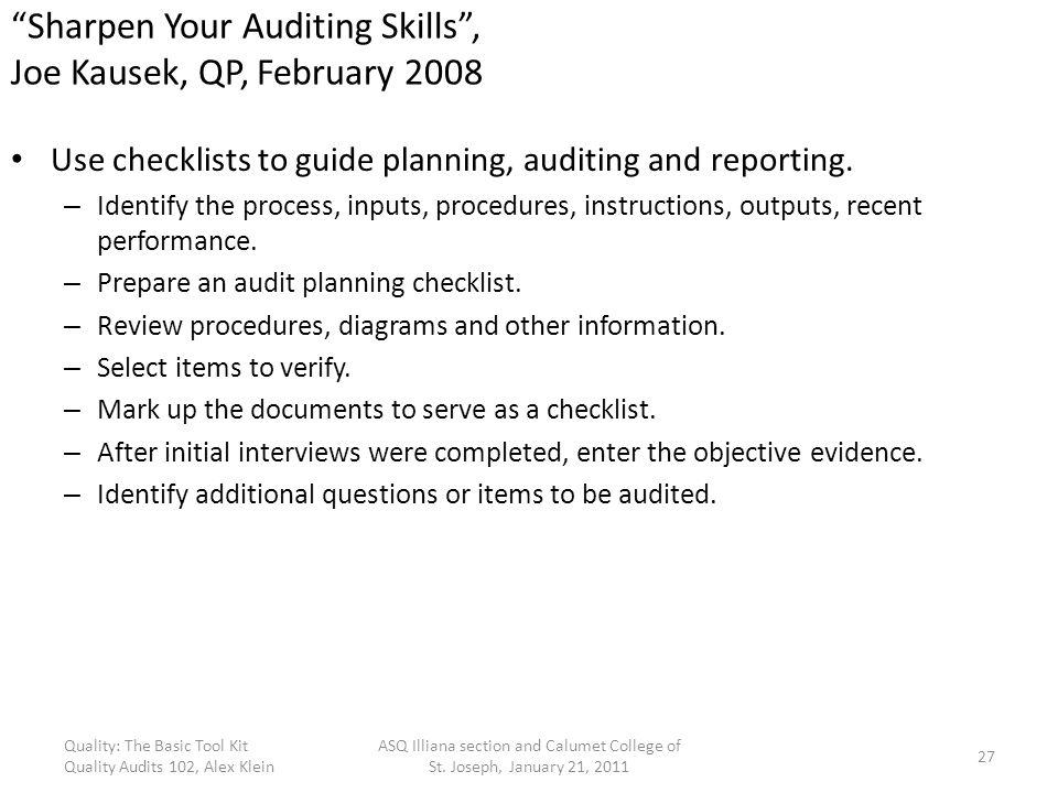 Sharpen Your Auditing Skills , Joe Kausek, QP, February 2008