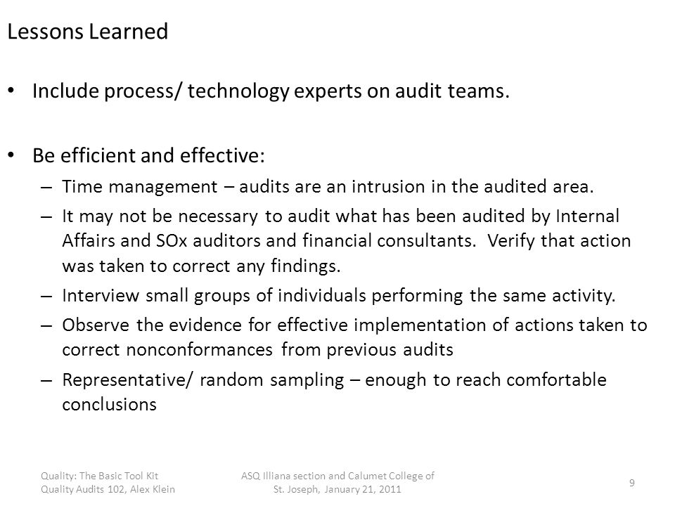 Lessons Learned Include process/ technology experts on audit teams.