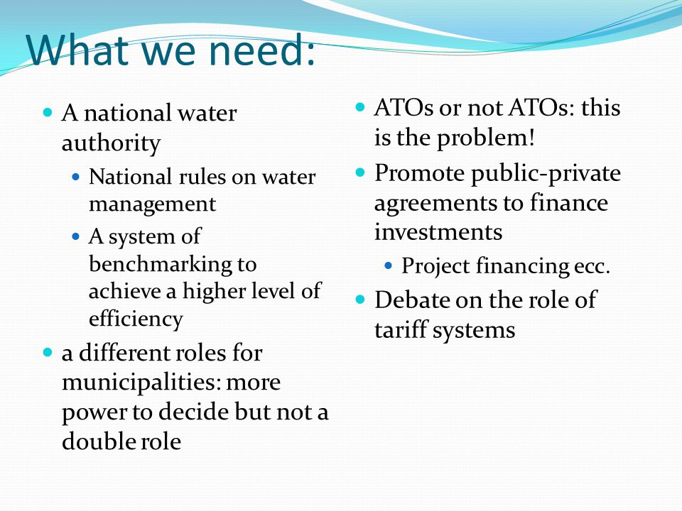 What we need: ATOs or not ATOs: this is the problem!
