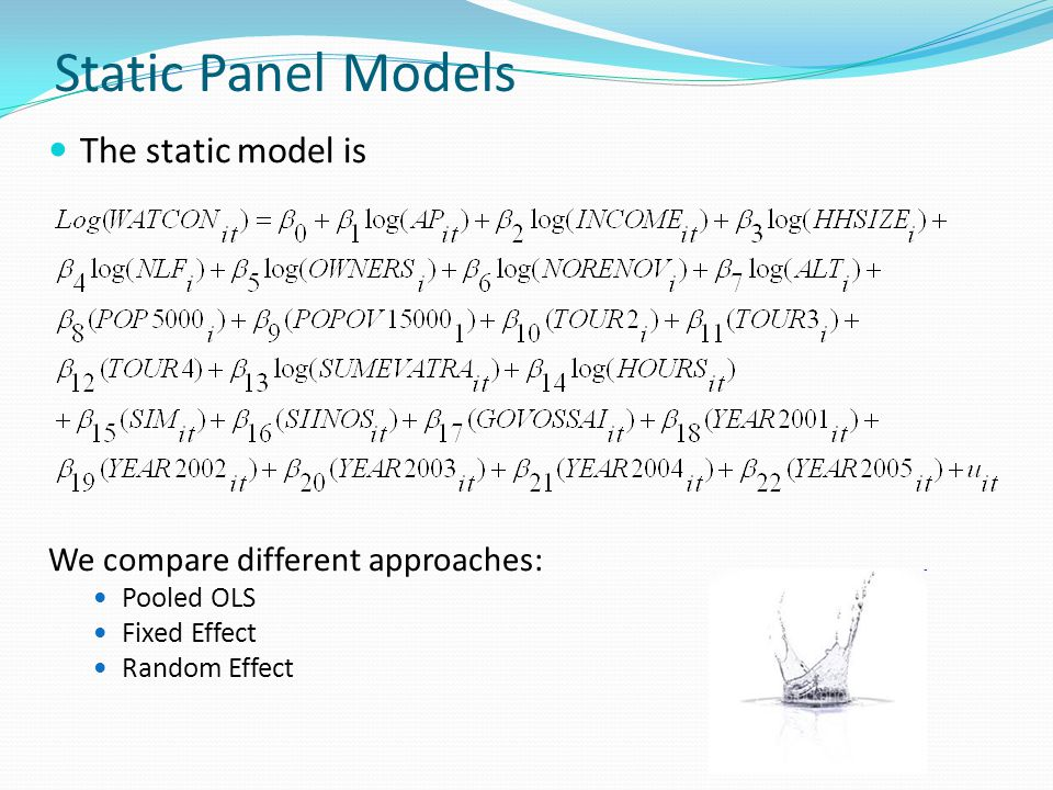 Static Panel Models The static model is