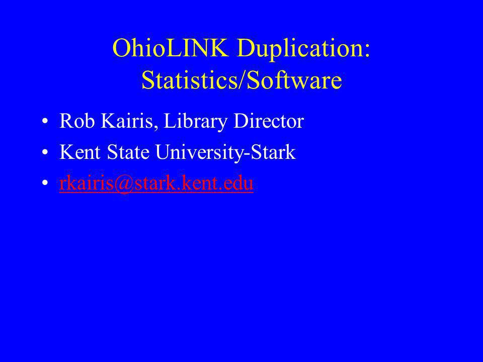 OhioLINK Duplication: Statistics/Software