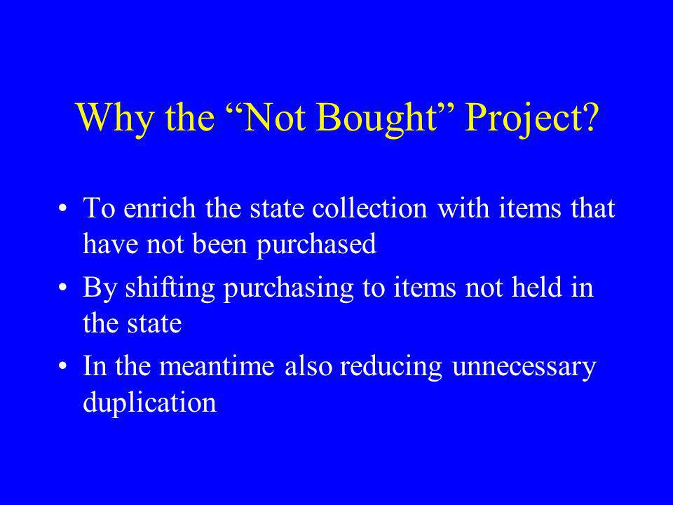Why the Not Bought Project