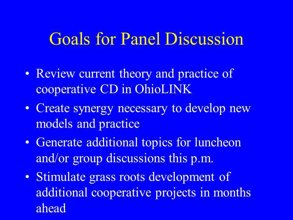 Goals for Panel Discussion