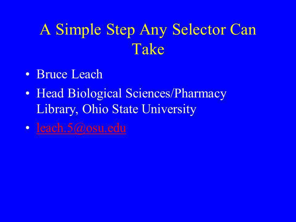 A Simple Step Any Selector Can Take