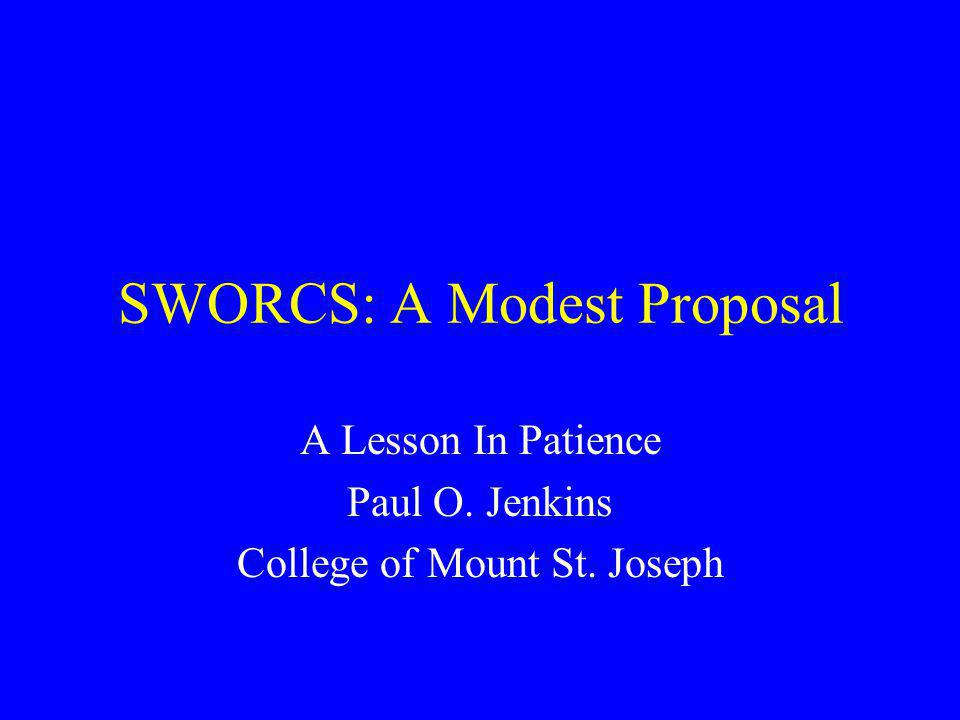 SWORCS: A Modest Proposal