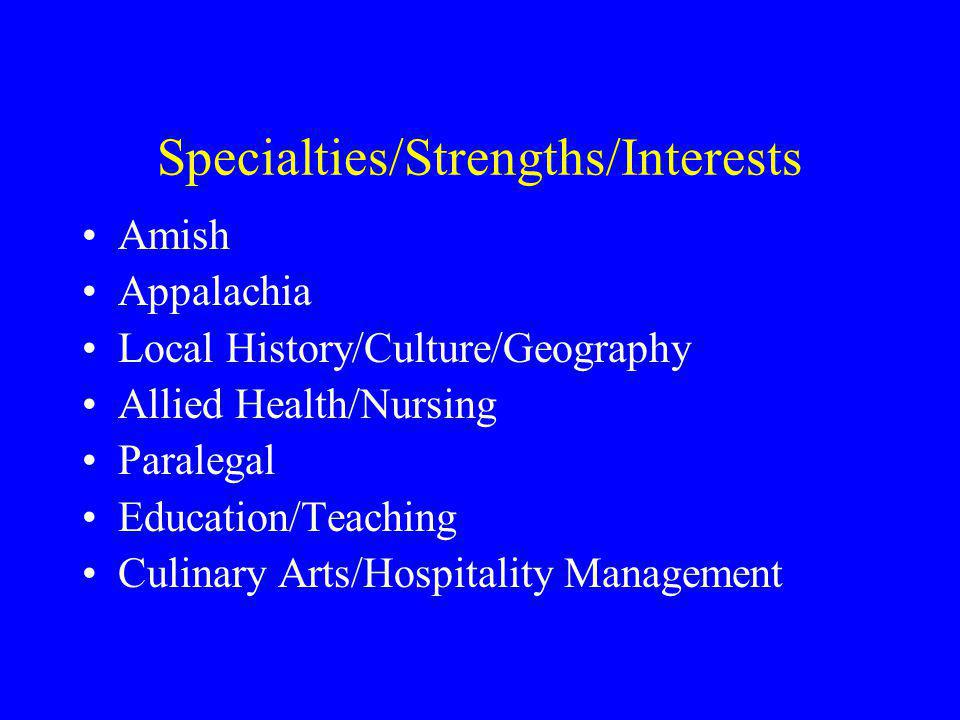 Specialties/Strengths/Interests