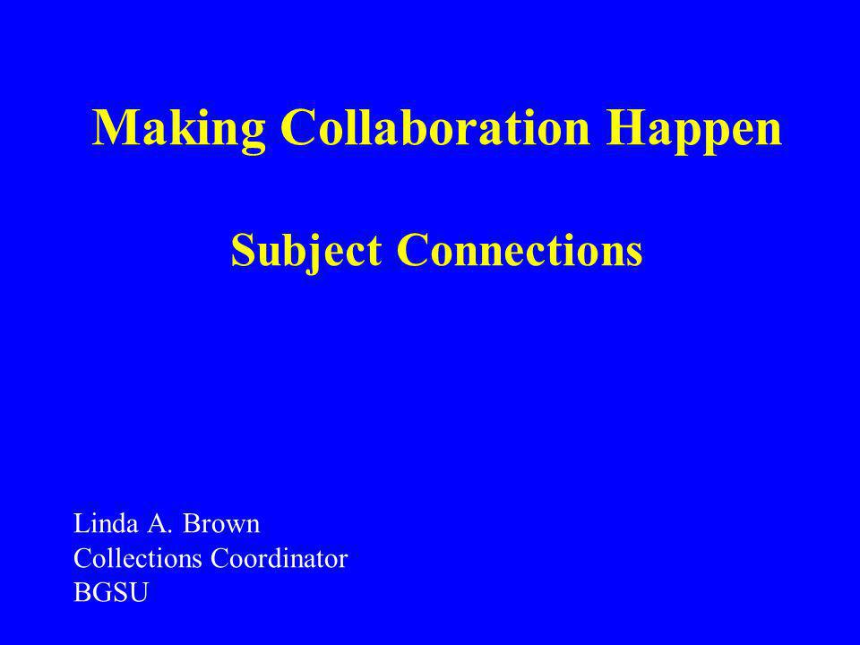 Making Collaboration Happen Subject Connections