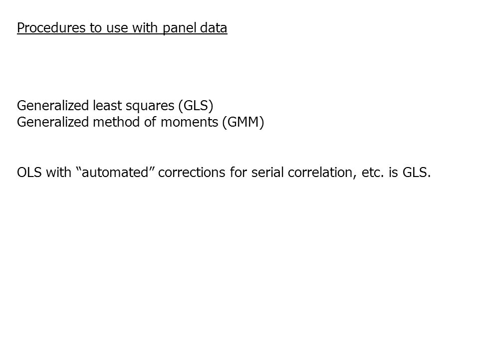 Procedures to use with panel data
