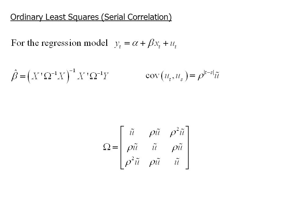 Ordinary Least Squares (Serial Correlation)