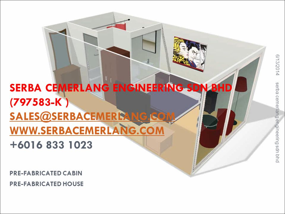 PRE-FABRICATED CABIN PRE-FABRICATED HOUSE
