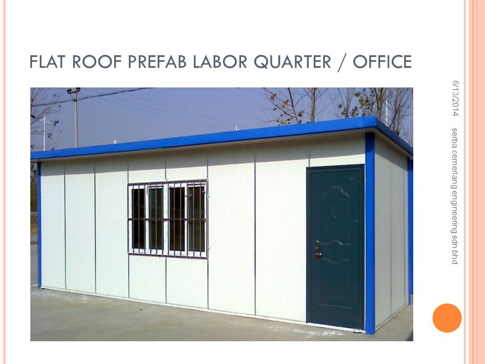 Flat Roof Prefab Labor Quarter / Office