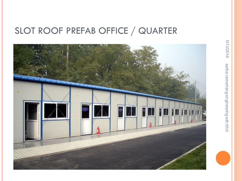 Slot Roof Prefab Office / Quarter