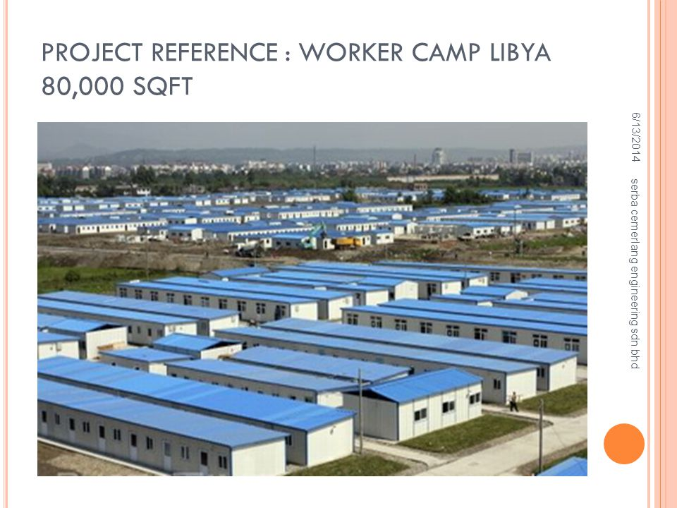Project Reference : Worker Camp Libya 80,000 sqft