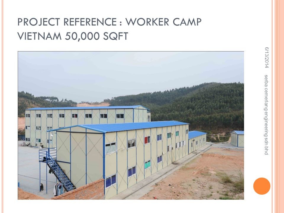 Project Reference : Worker Camp Vietnam 50,000 sqft