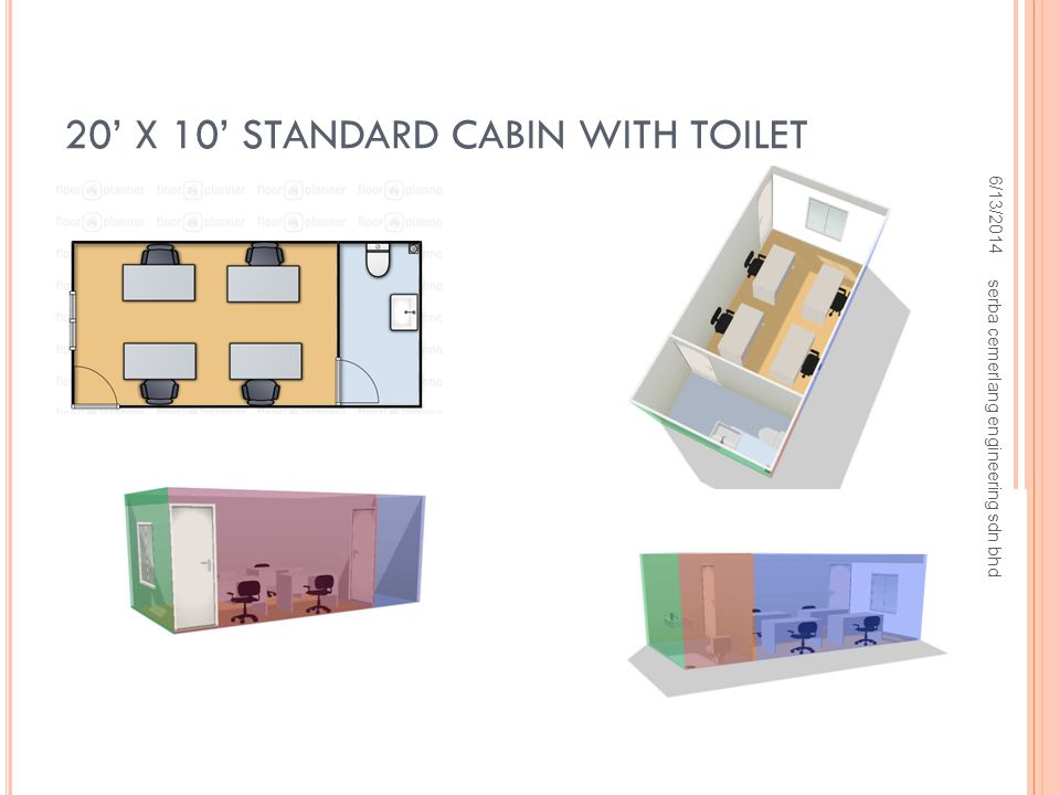 20' X 10' STANDARD CABIN WITH TOILET