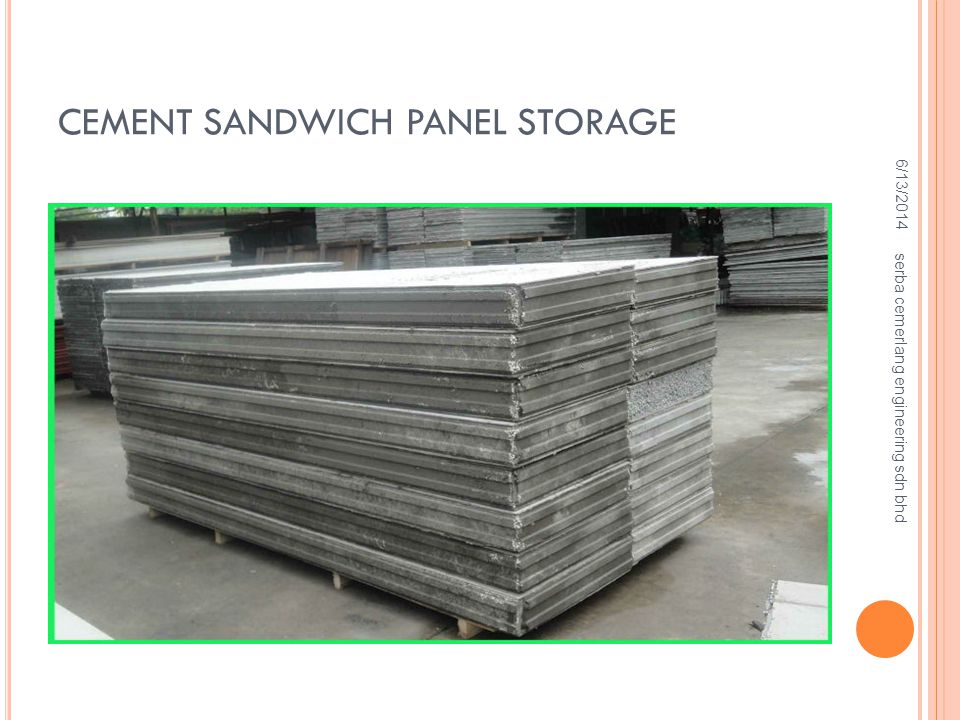CEMENT SANDWICH PANEL STORAGE