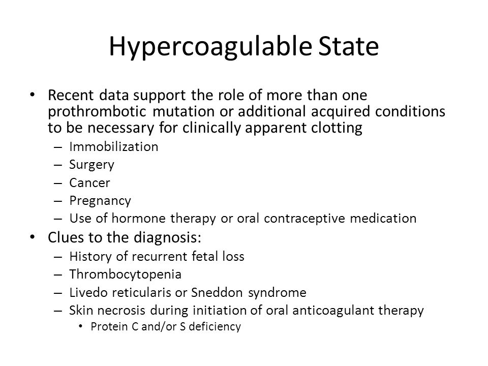 Hypercoagulable State
