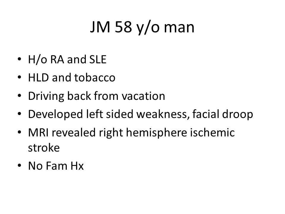 JM 58 y/o man H/o RA and SLE HLD and tobacco