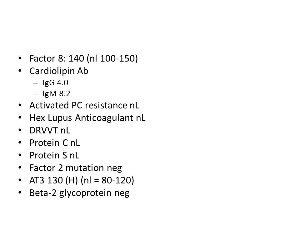 Activated PC resistance nL Hex Lupus Anticoagulant nL DRVVT nL