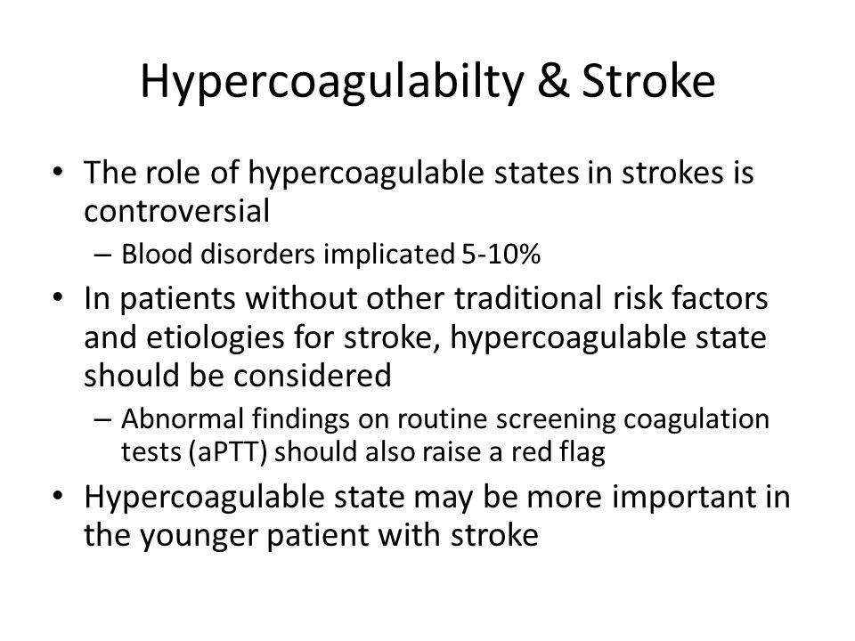 Hypercoagulabilty & Stroke