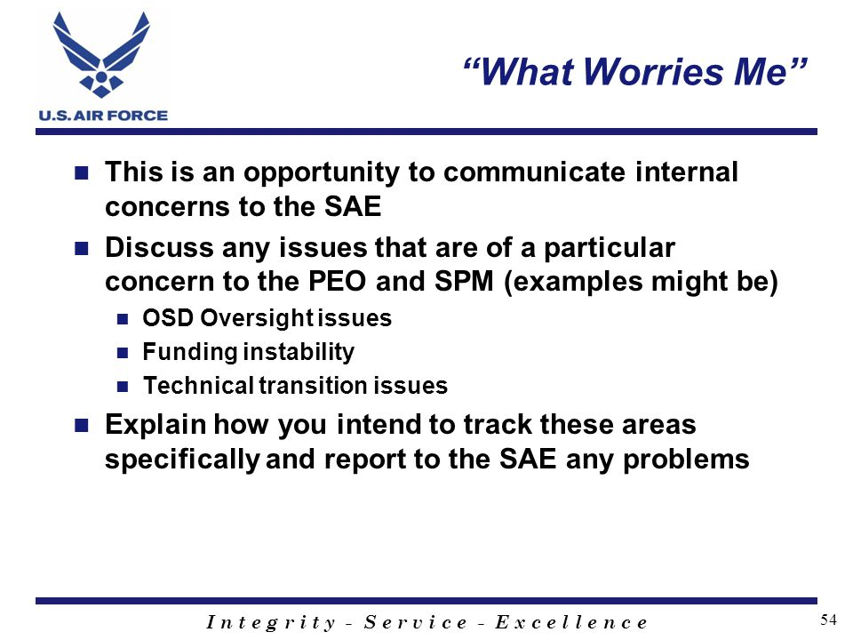 What Worries Me This is an opportunity to communicate internal concerns to the SAE.