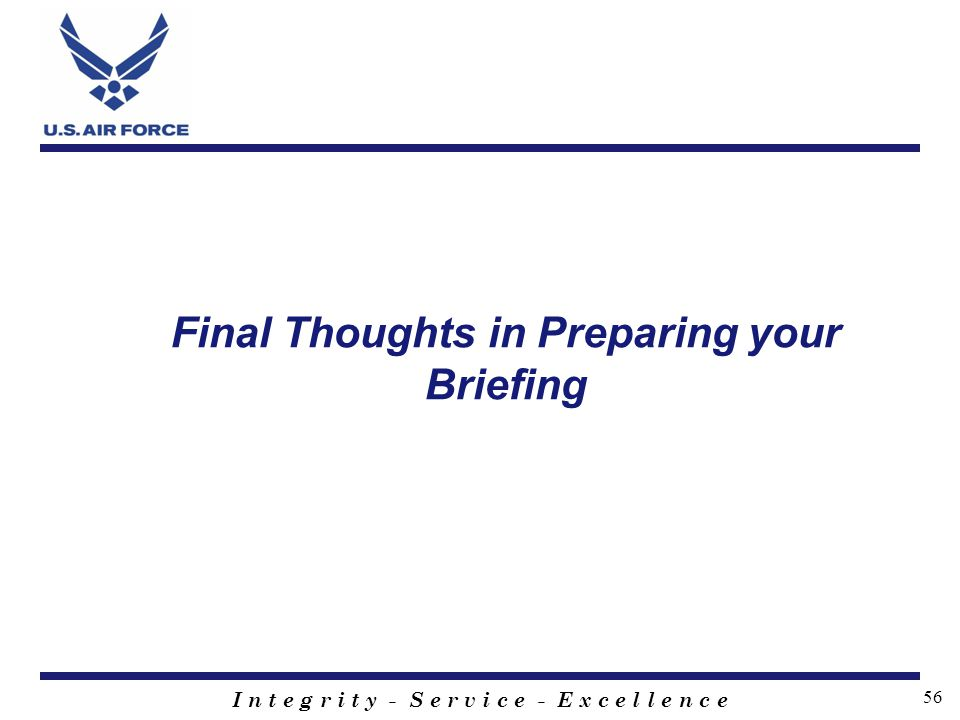 Final Thoughts in Preparing your Briefing