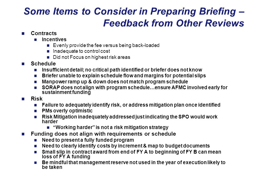 Some Items to Consider in Preparing Briefing – Feedback from Other Reviews