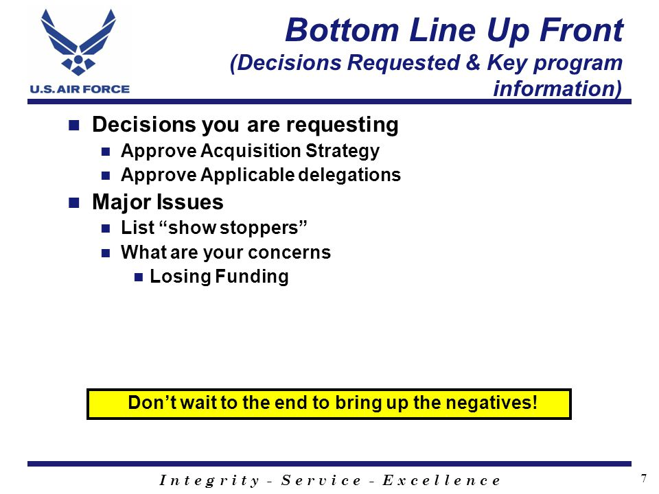 Bottom Line Up Front (Decisions Requested & Key program information)