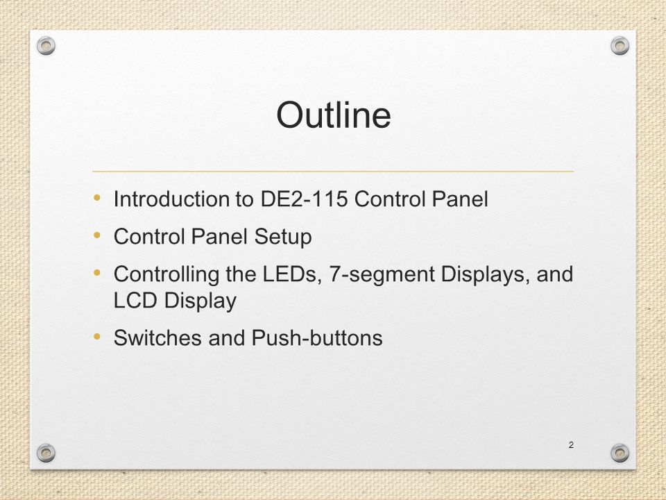 Outline Introduction to DE2-115 Control Panel Control Panel Setup