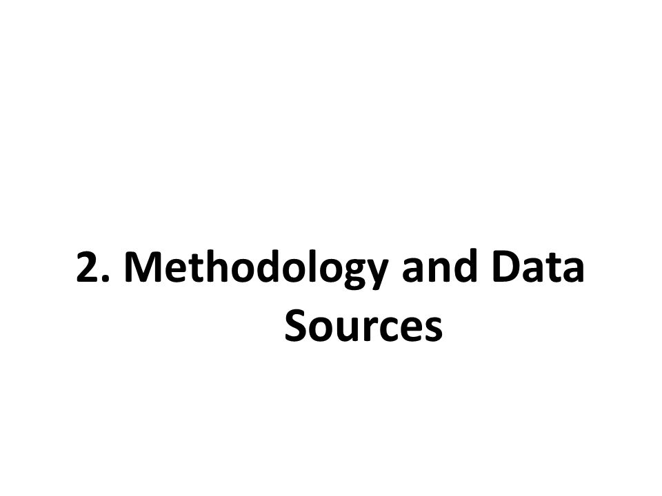 2. Methodology and Data Sources