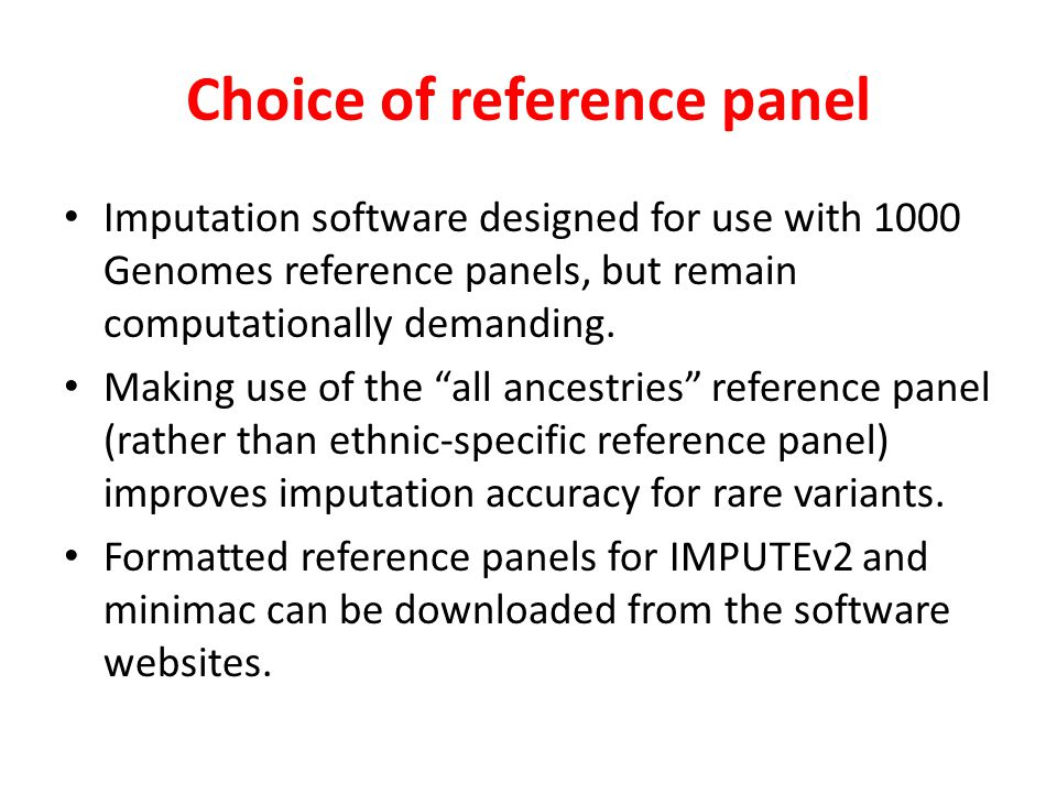 Choice of reference panel