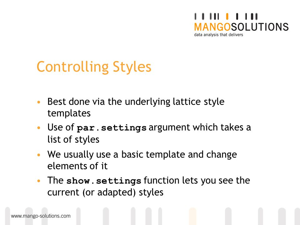 Controlling Styles Best done via the underlying lattice style templates. Use of par.settings argument which takes a list of styles.