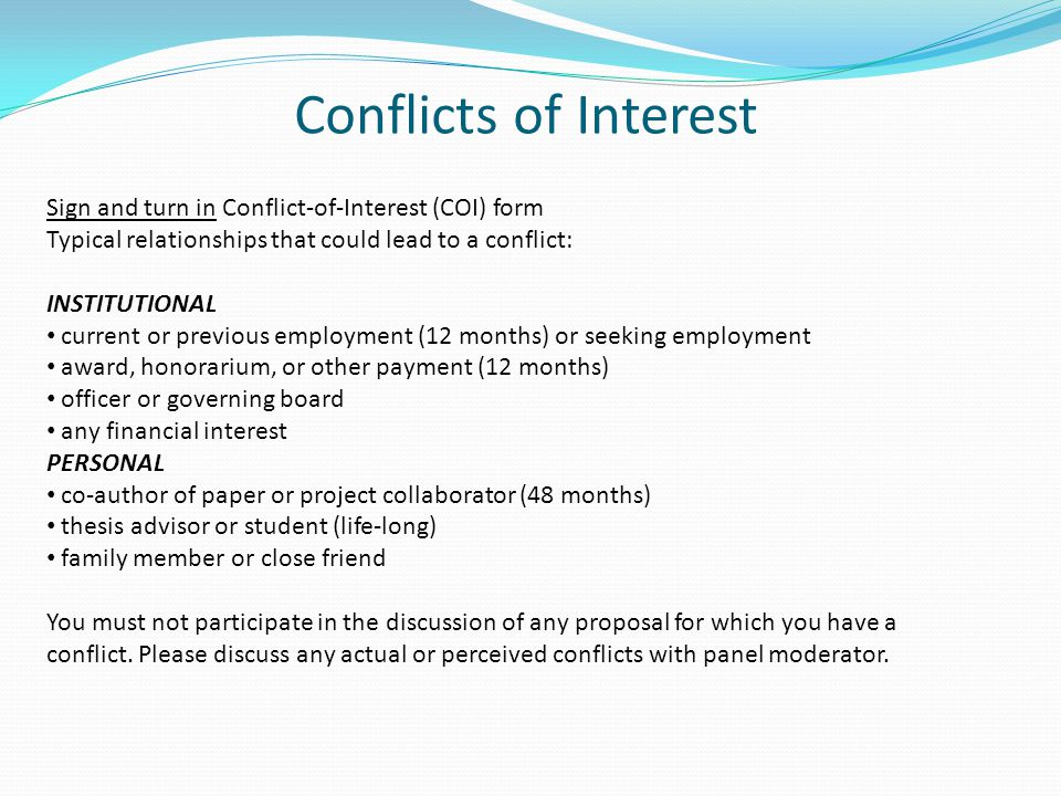 Conflicts of Interest Sign and turn in Conflict-of-Interest (COI) form