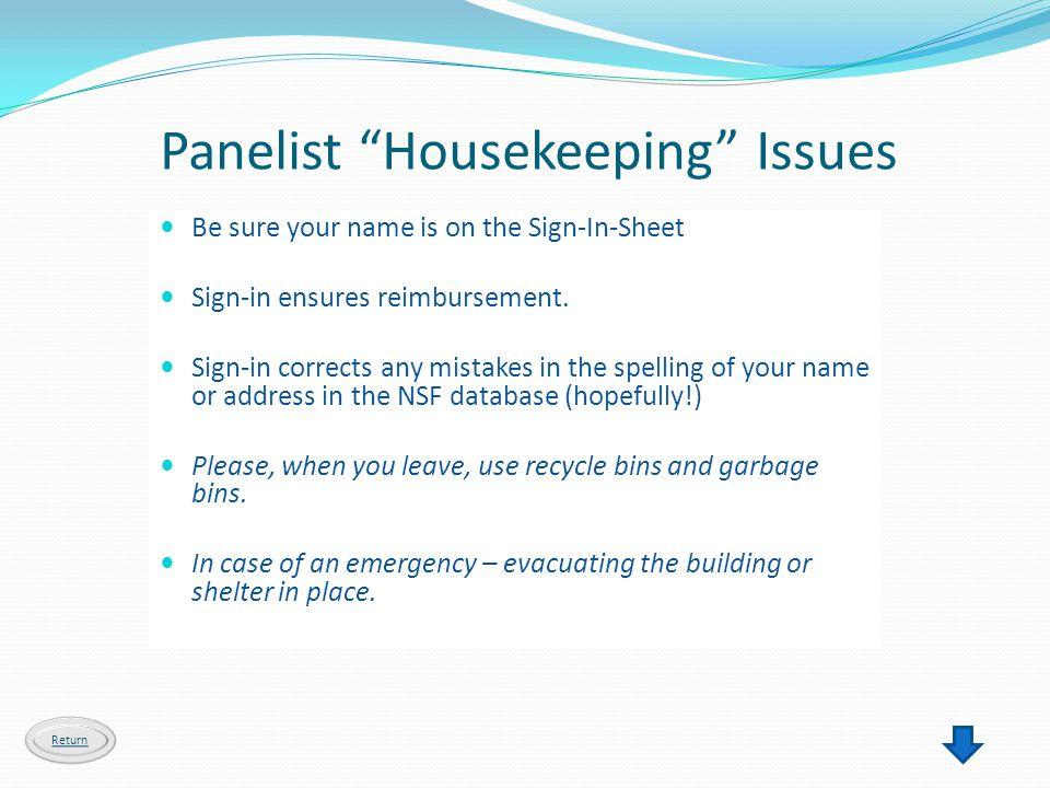 Panelist Housekeeping Issues