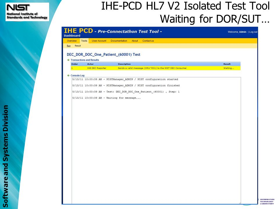 IHE-PCD HL7 V2 Isolated Test Tool Waiting for DOR/SUT…