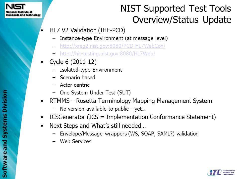 NIST Supported Test Tools Overview/Status Update